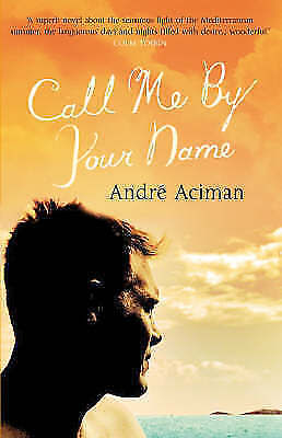 AU86.41 • Buy (Very Good)-Call Me By Your Name (Paperback)-Aciman, Andre-1843546523