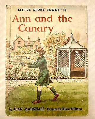 £4.99 • Buy LITTLE STORY BOOKS No.12 ANN And THE CANARY By JEAN MARSHALL 1965
