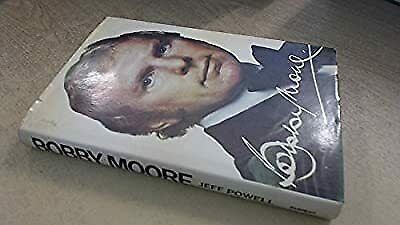 £3.58 • Buy Bobby Moore Authorised Biography, Powell, Jeff, Used; Good Book