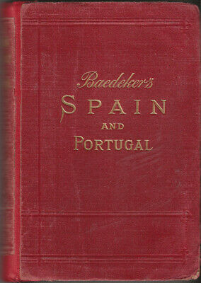 £29.99 • Buy BAEDEKER'S SPAIN AND PORTUGAL - 1913 - 4th Edition - 20 Maps & 59 Plans