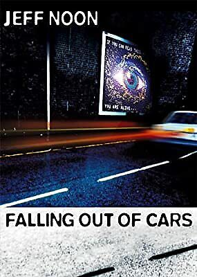 £3.11 • Buy Falling Out Of Cars, Noon, Jeff, Used; Good Book
