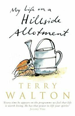 £2.19 • Buy My Life On A Hillside Allotment, Walton, Terry, Used; Good Book