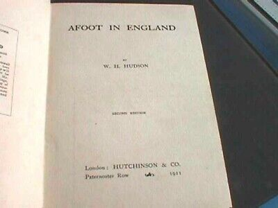 £9 • Buy Afoot In England By W.H. Hudson - Hardback, 1911 (Second Edition)