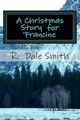 $ CDN12.27 • Buy A Christmas Story For Francine By R. Smith (English) Paperback Book Free Shippin