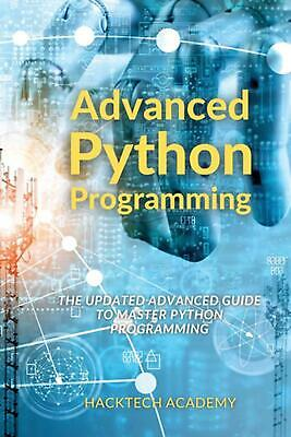 £18.75 • Buy Advanced Python Programming By Hacktech Academy (English) Paperback Book Free Sh
