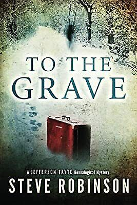 £3.07 • Buy To The Grave (Jefferson Tayte Genealogical Mystery), Robinson, Steve, Used; Good