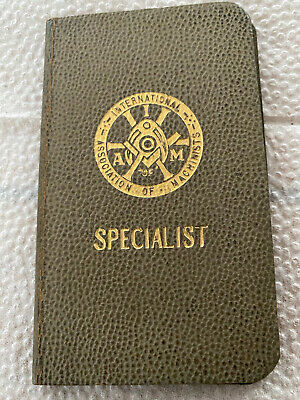 $7.50 • Buy International Association Of Machinists-Union Booklet For A Specialist-w/stamps