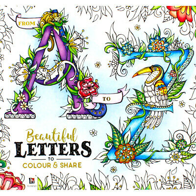£6 • Buy A-Z Beautiful Letters To Colour And Share (Paperback), Books, Brand New