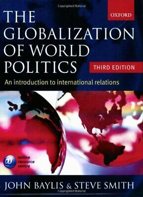£3.09 • Buy (Good)-The Globalization Of World Politics: An Introduction To International Rel