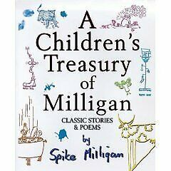 £8.20 • Buy A CHILDRENS TREASURY OF MILLIGAN: CLASSIC STORIES AND POEMS., Milligan, Spike.,