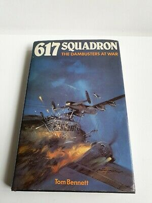£7.99 • Buy 617 Squadron: The Dambusters At War By Bennett, Tom Hardback Book The Cheap Fast