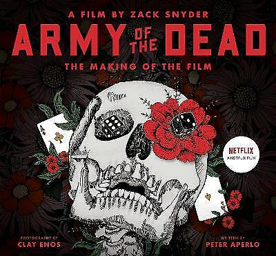 £21 • Buy Army Of The Dead A Film By Zack Snyder The Making Of The Film, Peter Aperlo,  Ha