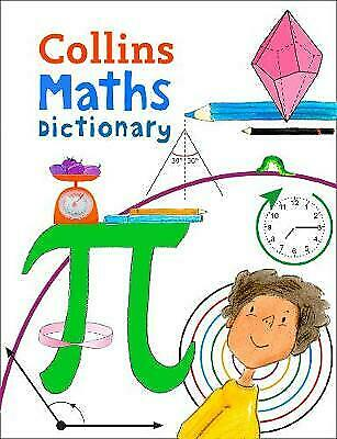 £4.25 • Buy Maths Dictionary: Illustrated Dictionary For Ages 7+ (Collins Primary Dictionary