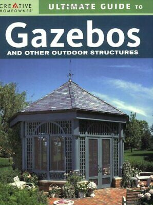 AU27.11 • Buy Ultimate Guide To Gazebos & Other Outdoor Structures (English And English Edi…