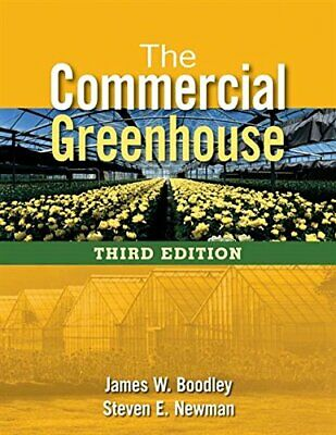 £69.60 • Buy The Commercial Greenhouse By Boodley, James Newman, Steven E. (Hardcover)