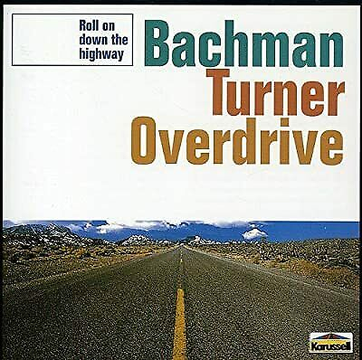 £2.39 • Buy Roll On Down The Highway [Australian Import], Bachman-Turner Overdrive, Used; Go