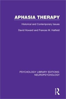 £39.66 • Buy Aphasia Therapy: Historical And Contemporary Issues (Paperback Or Softback)