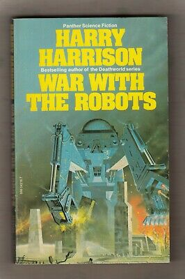 £3.99 • Buy HARRY HARRISON  =  WAR WITH THE ROBOTS  =  {1st PANTHER BOOKS UK P/B 1976}  =
