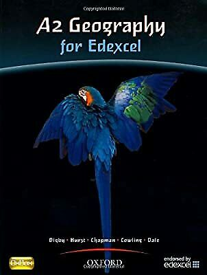 £2.96 • Buy A2 Geography For Edexcel Student Book: Students Book, Digby, Bob & Hurst, Cather