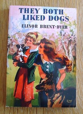 £18 • Buy They Both Liked Dogs – Elinor Brent-Dyer **CHALET SCHOOL**