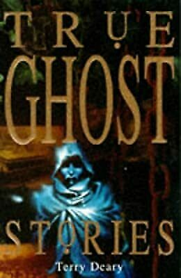 £4.92 • Buy True Ghost Stories (True Stories), Deary, Terry, Used; Good Book