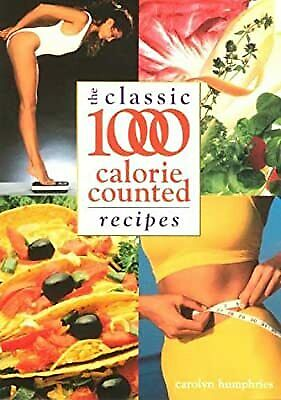 £2.19 • Buy Classic 1000 Calorie Counted Recipes, Humphries, Carolyn, Used; Good Book