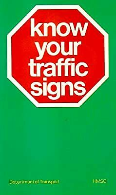 £2.19 • Buy Know Your Traffic Signs, Transport,Dept.of, Used; Good Book