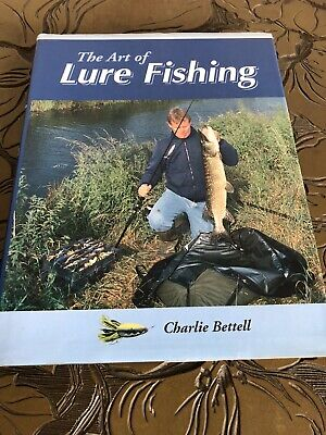 £6 • Buy The Art Of Lure Fishing, Good Condition Book, Bettell, Charlie, ISBN 185223