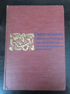 £14.99 • Buy GREEN MANSIONS - A ROMANCE OF THE TROPICAL FOREST By W.H. HUDSON - H/B - 1943