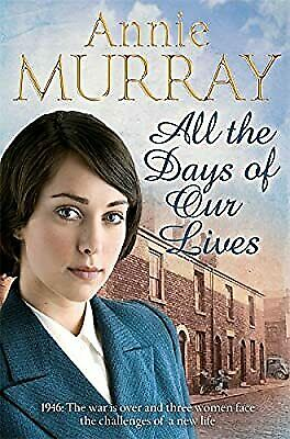 £3.01 • Buy All The Days Of Our Lives (Hopscotch Summer), Murray, Annie, Used; Good Book