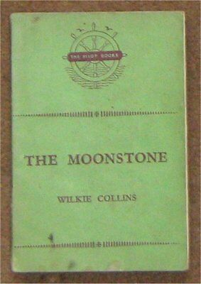 £0.90 • Buy THE MOONSTONE By Wilkie Collins (Pilot Books 1954)