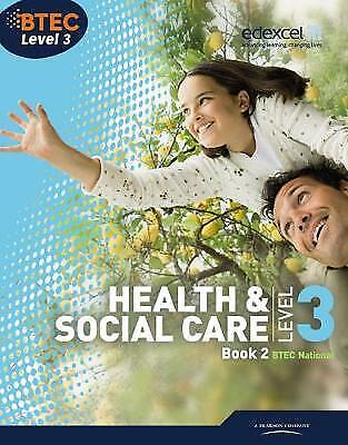 £30.77 • Buy BTEC Level 3 National Health And Social Care Student Book 2 Level 3 BTEC Nationa