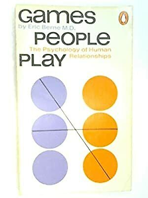 £4.21 • Buy Games People Play: The Psychology Of Human Relationships, Eric Berne M.D., Used;