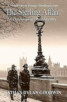 £7.13 • Buy The Sterling Affair: 8 (A Morton Farrier, Forensic Genealogist Story), Goodwin,