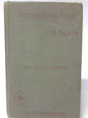 £9.39 • Buy British Birds' Eggs And Nests, Popularly (Rev. Canon Atkinson) (ID:18523)