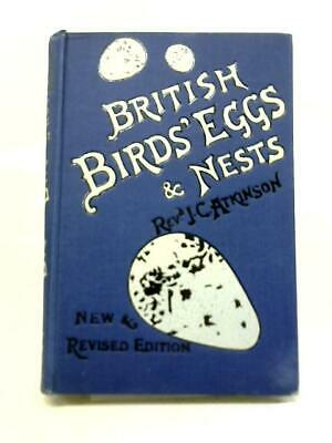 £18.40 • Buy British Birds' Eggs And Nests, Popularly Described (Canon Atkinson) (ID:71670)