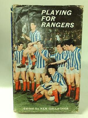 £14.90 • Buy Playing For Rangers (Ken Gallacher - 1964) (ID:21259)