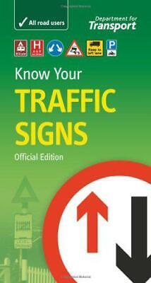 £5.37 • Buy Know Your Traffic Signs (Driving Skills) By Great Britain: Department For Transp