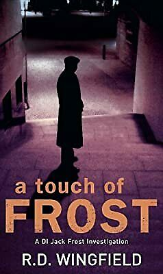 £3.11 • Buy A Touch Of Frost: (DI Jack Frost Book 2), Wingfield, R D, Used; Good Book
