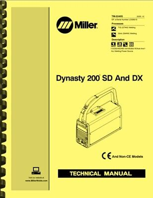 $34.95 • Buy Miller Dynasty 200 SD And DX SERVICE TECHNICAL MANUAL