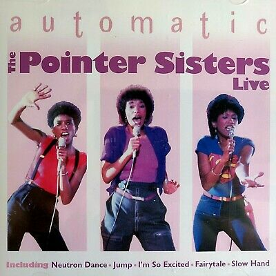 £2.49 • Buy NEW SEALED - THE POINTER SISTERS - AUTOMATIC  Pop Disco Dance R&B Music CD Album