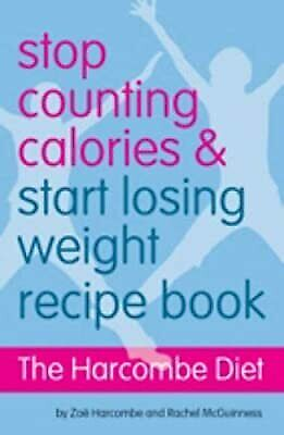 £4.94 • Buy The Harcombe Diet - Stop Counting Calories And Start Losing Weight: Recipe Book,