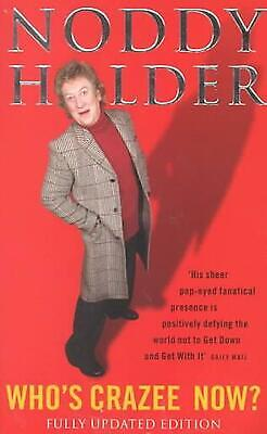 £8.32 • Buy Who's Crazee Now?: My Autobiography By Noddy Holder (English) Paperback Book Fre