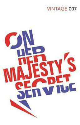 £8.34 • Buy On Her Majesty's Secret Service (Vintage Classics) By Fleming, Ian, NEW Book, FR
