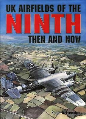 £24.46 • Buy UK Airfields Of The Ninth: Then And Now (After The Battle) By Roger A. Freeman,