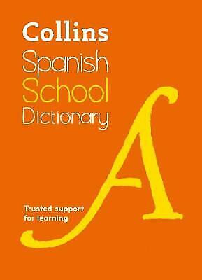 £3.09 • Buy (Good)-Spanish School Dictionary: Trusted Support For Learning (Collins Spanish