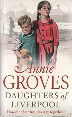 £2.19 • Buy Daughters Of Liverpool, Groves  Annie, Used; Good Book