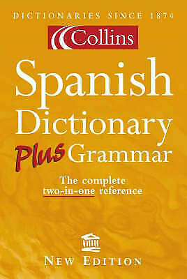 £3.19 • Buy Collins Spanish Dictionary Plus Grammar By , Acceptable Used Book (Paperback) FR