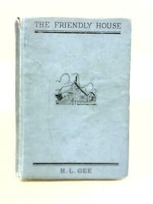 £19.99 • Buy The Friendly House (H.L. Gee - 1939) (ID:49142)