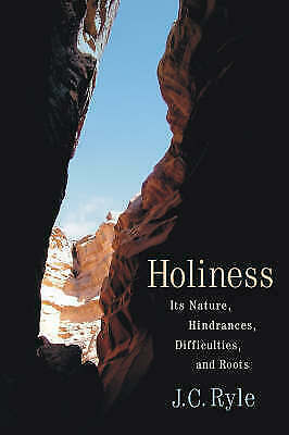 £4.95 • Buy Holiness: Its Nature, Hindrances, Difficulties, And Roots By Ryle, J. C., Accept